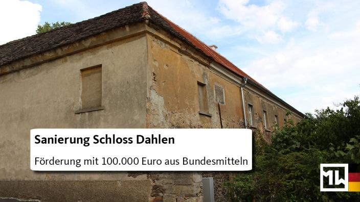 Bundesförderung Schloss Dahlen